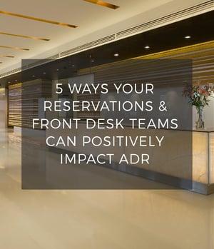 5 Ways to Drive ADR